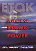 Etok: A Story of Eskimo Power The biography  of Charles Edwardsen, Jr. (Etok)