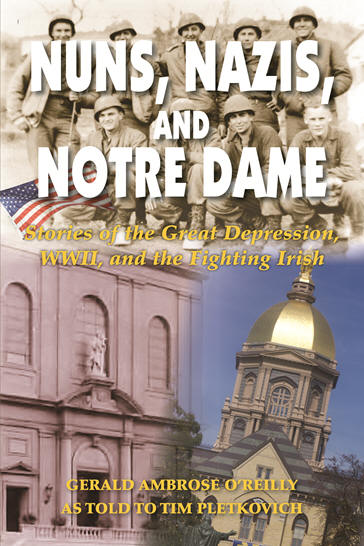 Nuns, Nazis and Notre Dame